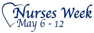 National Nurses Week May 6-12